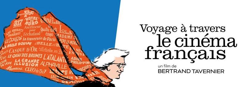 Voyage à travers le cinéma français, un film de Bertrand Tavernier, au cinéma le 12 octobre 2016