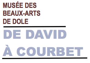 """Musée des Beaux-Arts de Dole : """"De David à Courbet"""" – jusqu'au 19 février 2017"""