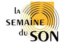 14ème édition de la Semaine du Son du 23 janvier au 5 février 2017