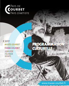 Musée Courbet – Programmation culturelle, janvier-mars 2017