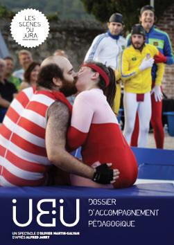 Dossier pédagogique autour du spectacle «Ubu» d'Olivier Martin-Salvan