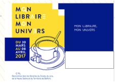 """Opération """"Mon libraire, mon univers"""" du 30 mars au 8 avril 2017"""