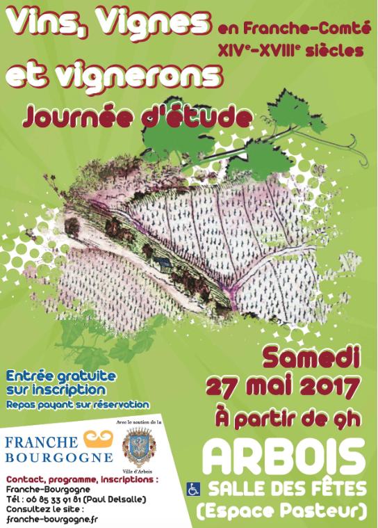 """Journée d'étude """"Vins, vignes et vignerons"""" – 27 mai 2017 – Arbois"""