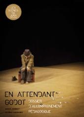 """Dossier pédagogique sur la pièce """"En attendant Godot"""""""