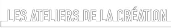 Les Ateliers de la création : Appel à projets du centre Pompidou et de l'Ircam