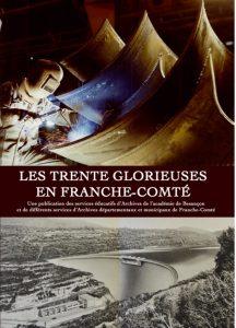 Les Trente Glorieuses en Franche-Comté