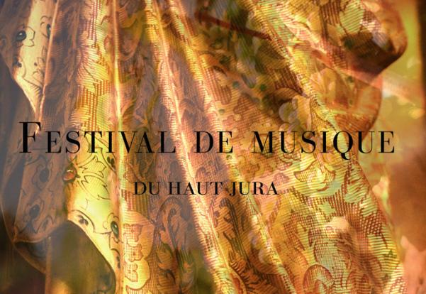 Festival de musique du Haut-Jura du 9 au 25 juin 2017