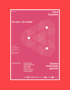 Echo Chamber – Espace Multimédia Gantner – jusqu'au 22 juillet 2017
