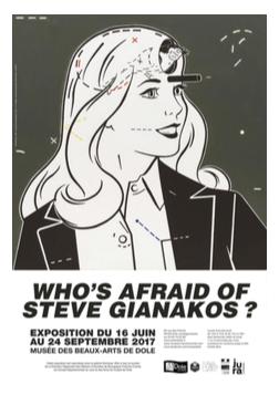 Who's afraid of Steve Gianakos ? Musée des Beaux Arts de Dole