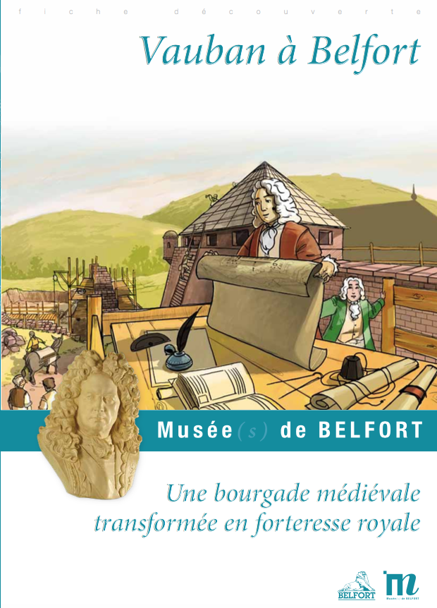 """Fiche pédagogique """"Vauban à Belfort"""" – Musées de Belfort"""