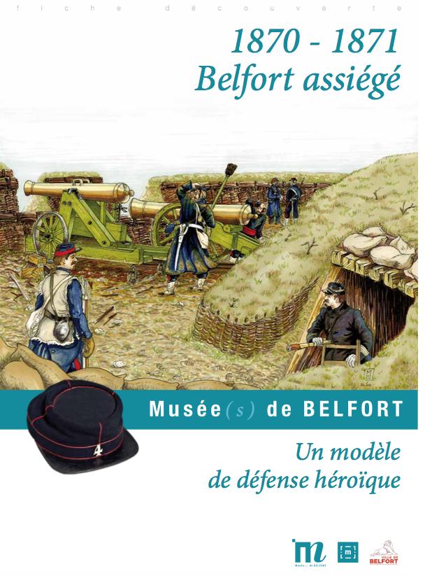 Fiche pédagogique «1870-1871 Belfort assiégé» – Musées de Belfort