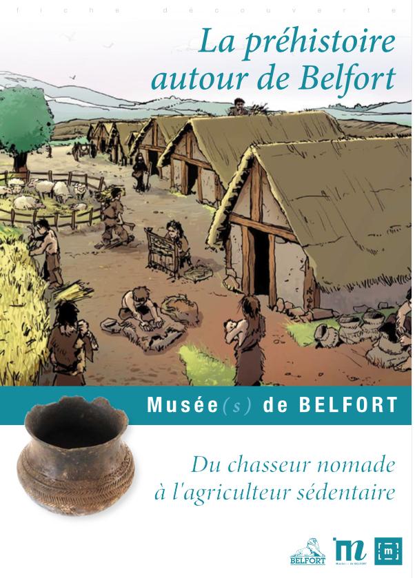 Fiche pédagogique «La préhistoire autour de Belfort» – Musées de Belfort
