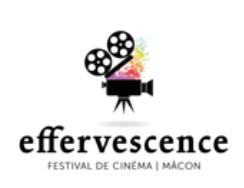 Festival de cinéma EFFERVESCENCE – Mâcon – du 12 au 15 octobre 2017