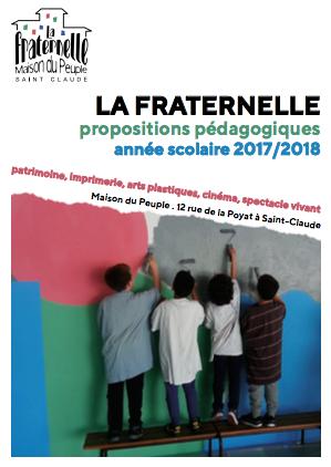 La Fraternelle – Présentation de l'offre pédagogique – vendredi 15 septembre 2017