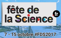 Fête de la Science - du 7 au 15 octobre 2017