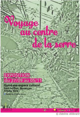 Exposition «Voyage au centre de la serre» – du 27 septembre au 5 novembre – Fort Griffon – Besançon