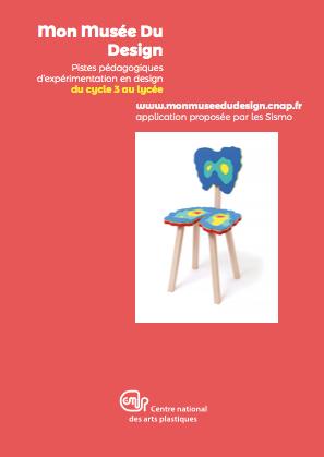 Mon Musée du Design – Pistes pédagogiques d'expérimentation en design