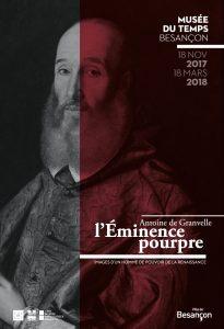 Exposition Antoine de Granvelle, l'éminence pourpre.
