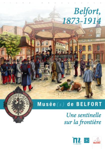 Fiche pédagogique «Une sentinelle sur la frontière» – Musées de Belfort