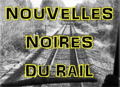 """5ème édition du concours de nouvelles """"Nouvelles noires du rail"""""""