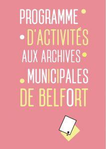 Les Archives municipales de Belfort proposent une nouvelle offre pédagogique