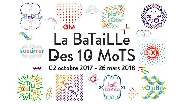 La Bataille des 10 mots – Participation jusqu'au 15 mars 2018