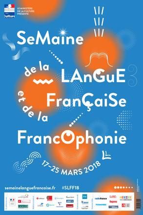 Semaine de la langue française et de la francophonie du 17 au 25 mars 2018