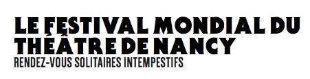 """CDN – Rencontre autour du """"Festival mondial du théâtre de Nancy"""""""