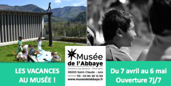 Musée de l'Abbaye – Saint-Claude – Les vacances au musée !
