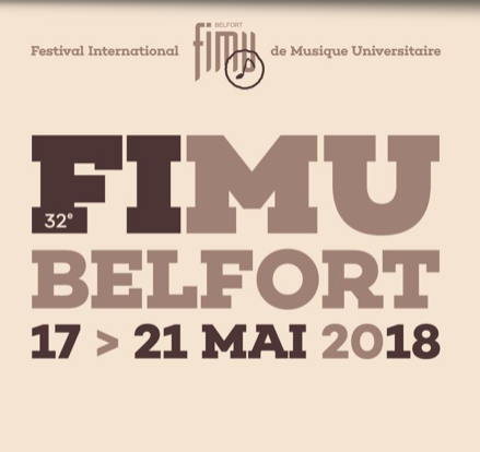 Belfort – du 17 au 21 mai 2018 – 32e FIMU (Festival International de Musique Universitaire)