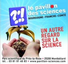 Découvrez la nouvelle programmation du Pavillon des sciences de Montbéliard