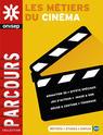 Les métiers du cinéma, une publication de l'Onisep