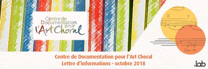 Centre de documentation pour l'Art choral – Lettre d'informations – octobre 2018