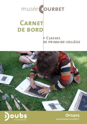 Musée Courbet – Carnet de bord à destination des classes de primaire et de collège