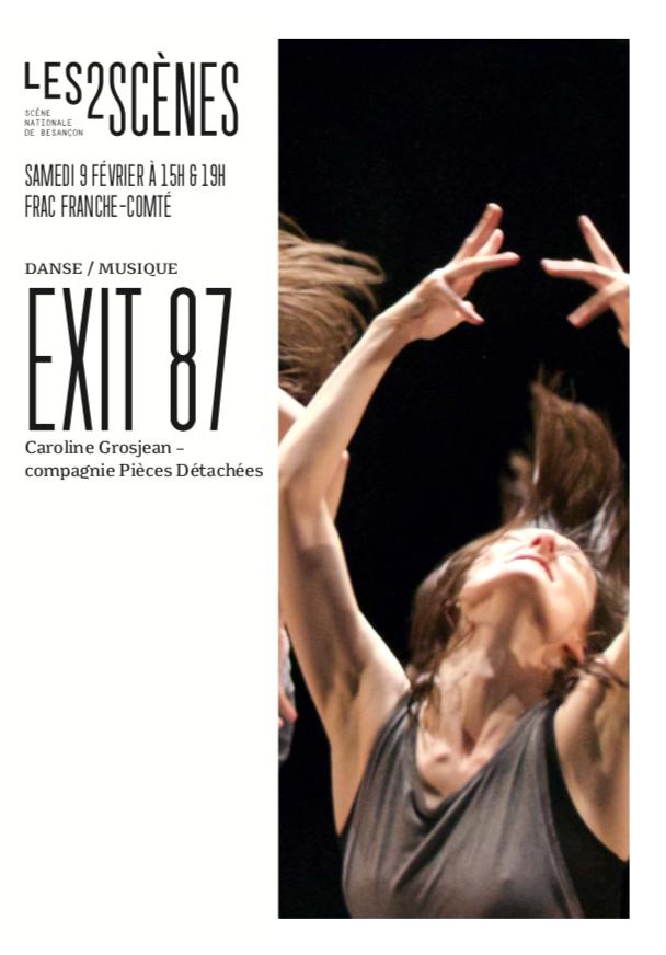 Les 2 Scènes – Danse – EXIT 87 – Samedi 9 février 2019