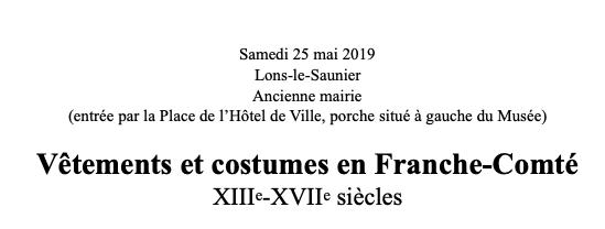 """Journée d'étude """"Franche-Bourgogne"""" – Lons le Saunier – Samedi 25 mai 2019"""