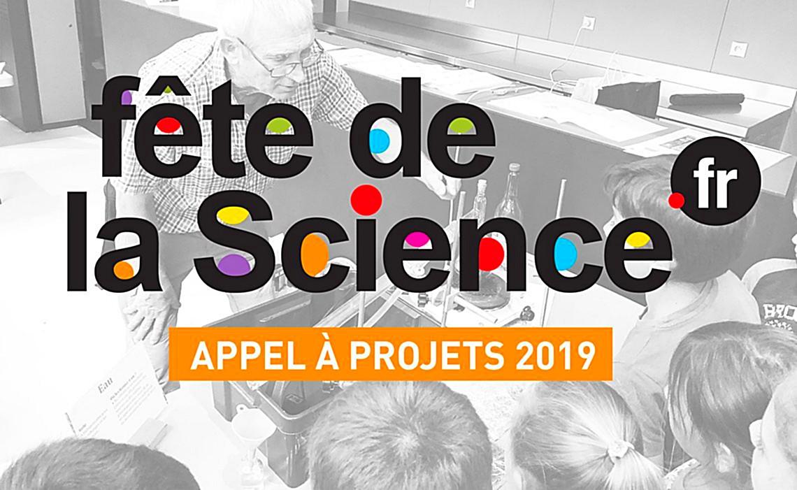 Fête de la Science 2019 – Appel à projets – jusqu'au 13 mai 2019