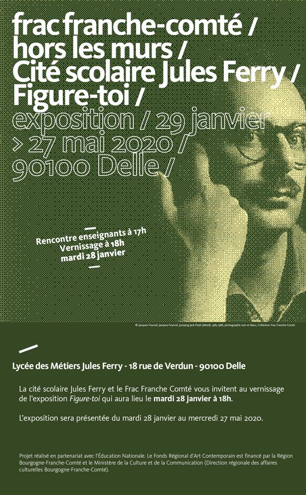 Frac Franche-Comté / Cité scolaire Jules Ferry /// Invitation Vernissage /// mardi 28 janvier 2020 à Delle