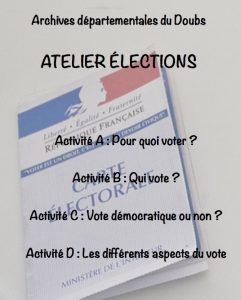 Atelier sur les élections aux Archives départementales du Doubs