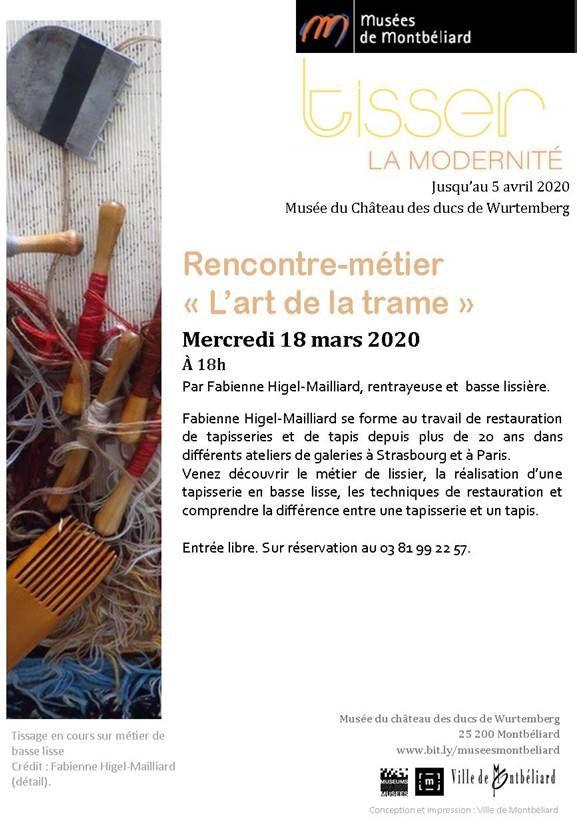 """Rencontre-métier L'art de la trame"""" – Mercredi 18 mars 2020 – Musées de Montbéliard"""