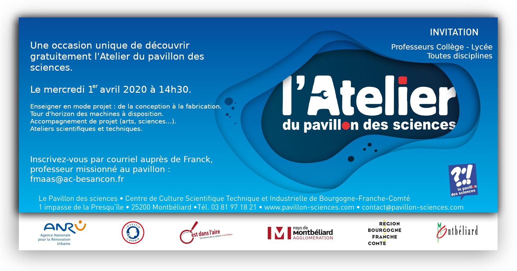Présentation de l'Atelier du Pavillon des sciences – Mercredi 1er avril 2020 à 14h30