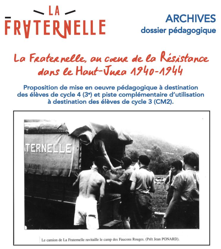 Dossier pédagogique – La Fraternelle, au coeur de la Résistance dans le Haut-Jura 1940-1944